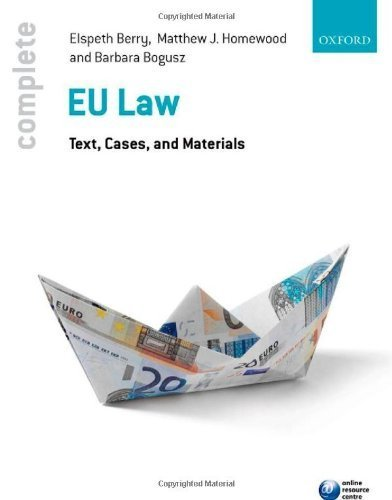 Complete EU Law: Text, Cases, and Materials by Berry, Elspeth (2013) Paperback