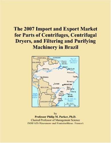 The 2007 Import and Export Market for Parts of Centrifuges, Centrifugal Dryers, and Filtering and Purifying Machinery in Brazil