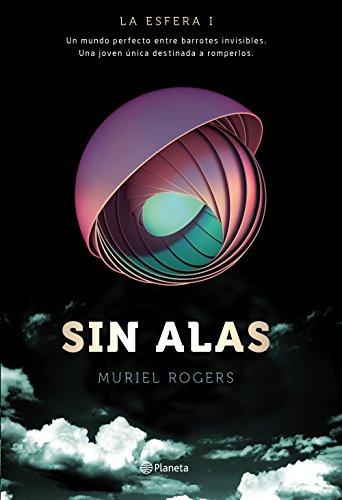 Sin Alas (Trilogía La Esfera)