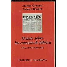 DEBATE SOBRE LOS CONSEJOS DE FáBRICA