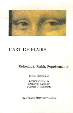 L'art de plaire : Esthétique, Plaisir, Représentation