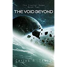 The Void Beyond: The Cluster Saga Book Two (English Edition)