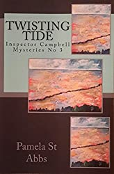 Twisting Tide (Inspector Campbell Mysteries Book 3) (English Edition)