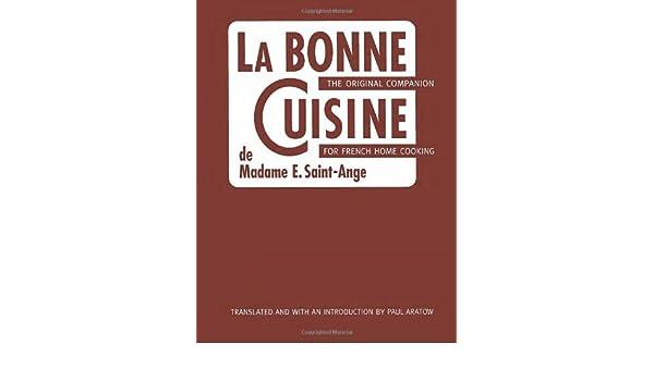 Amazon la bonne cuisine de madame e saint ange the original