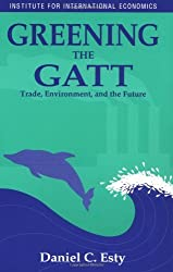 Greening The Gatt-Trade Environment And The Future