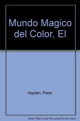 El mundo magico del color por Peter Hayten