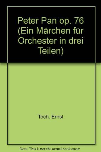peter-pan-ein-marchen-fur-orchester-in-drei-teilen-op-76-orchester-studienpartitur