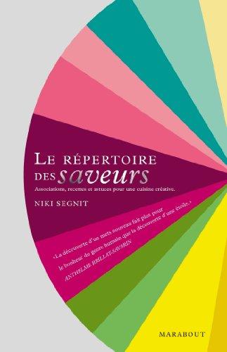 Le répertoire des saveurs par Niki Segnit