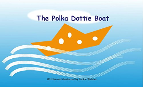 The Polka Dottie Boat (English Edition) Polka Dottie