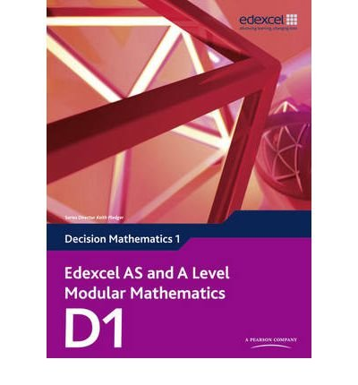 [(Edexcel AS and A Level Modular Mathematics Decision Mathematics 1 D1)] [ By (author) Susie Jameson ] [May, 2010]