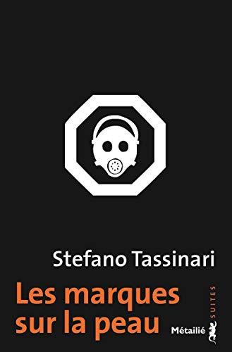 Les Marques sur la peau par Stefano Tassinari