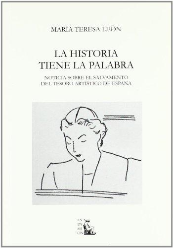 La historia tiene la palabra : noticia sobre el salvamento del tesoro artístico de España