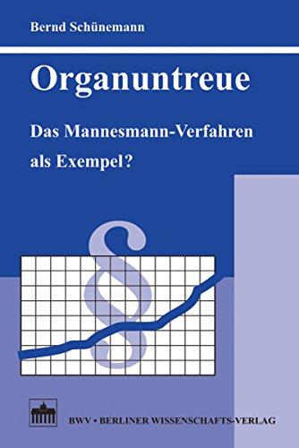 Organuntreue: Das Mannesmann-Verfahren als Exempel?