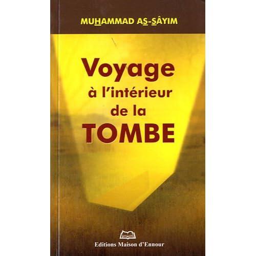 Voyage a l'intérieur de la tombe