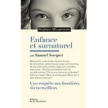 Enfance et surnaturel. Une enquête aux frontières