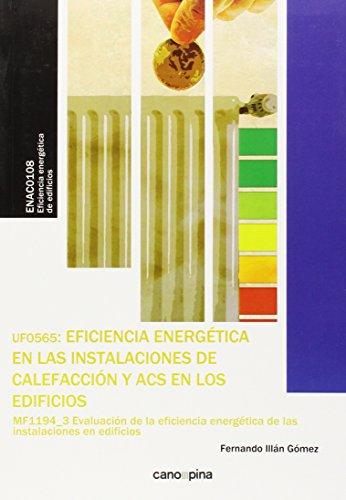 UF0565 Eficiencia energética en las instalaciones de calefacción y ACS en los edificios (Certificados Profesionalidad)