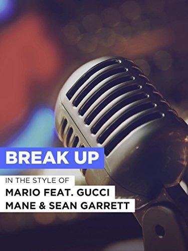Break Up im Stil von