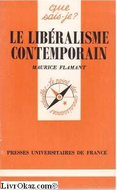 Le libéralisme contemporain par Maurice Flamant
