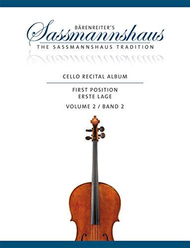 Cello Recital Album, Band 2 -12 Vortragsstücke in der ersten Lage für Cello und Klavier oder für zwei Celli-.Bärenreiter's Sassmannshaus.Spielpartitur, Stimme