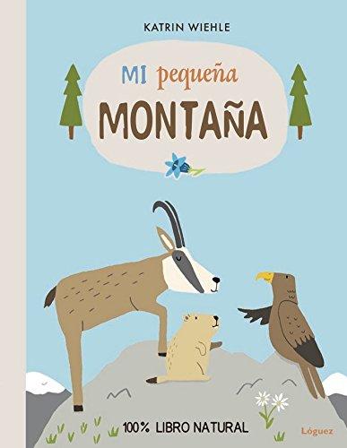 Eco. Mi PequeñA MontañA (EcoLóguez) por Katrin Wiehle