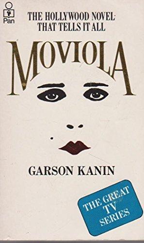 Moviola by Garson Kanin (1980-08-01)