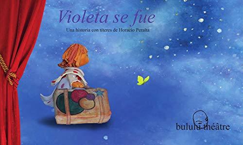 Violeta se fue eBook: Peralta, Horacio: Amazon.es: Tienda Kindle