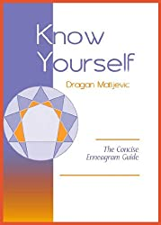 Know Yourself: The Concise Enneagram Guide (English Edition)