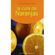 La cura de las naranjas: como medicina diaria (SALUD Y VIDA NATURAL)