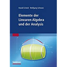 Elemente der Linearen Algebra und der Analysis (German Edition)