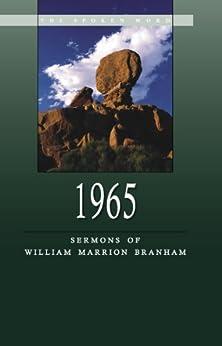 1965 - Sermons of William Marrion Branham - (English Edition) par [Branham, William]