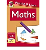 Practise & Learn: Maths (Age 10-11) by Parsons, Richard ( Author ) ON Dec-16-2011, Paperback