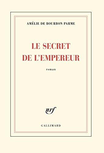 Le secret de l'empereur : roman
