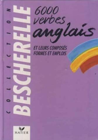 Collection Bescherelle 6000 Verbes Anglais