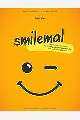 smilemal: Persönliches Gutscheinheft für dich: 50 geniale Ereignisgutscheine zum Ausfüllen und Einlösen Taschenbuch