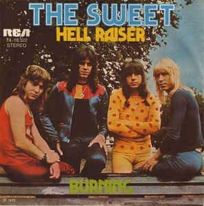 Sweet, The - Hell Raiser / Burning - RCA Victor - 74-16 322, RCA - 74-16 322