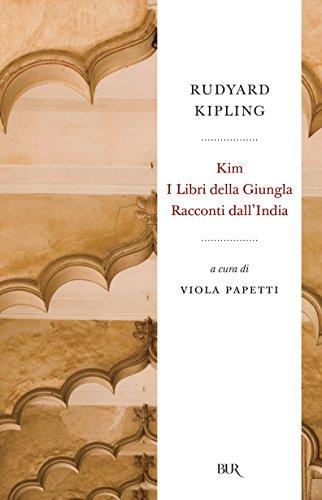 Kim, I Libri della giungla, Racconti dallIndia