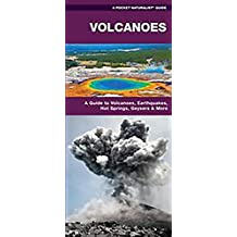 Volcanoes: A Waterproof Pocket Guide to the Types of Volcanoes, Flows & Rocks Formed