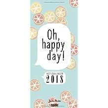 Notizkalender Oh happy day! 2018