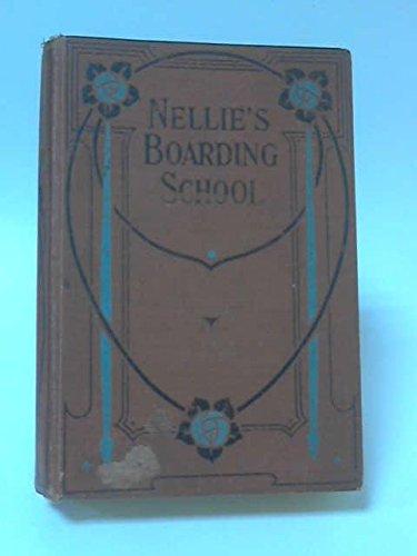 Nellie's Boarding School