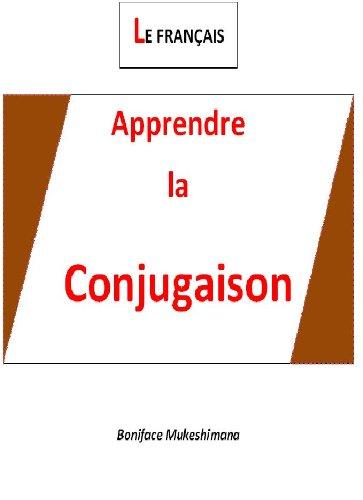 Apprendre la  Conjugaison du Français par Boniface Mukeshimana