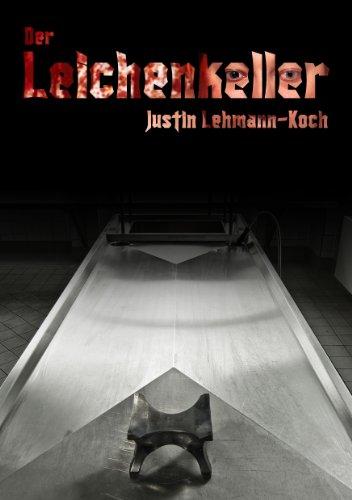 Buchseite und Rezensionen zu 'Der Leichenkeller' von Justin Lehmann-Koch