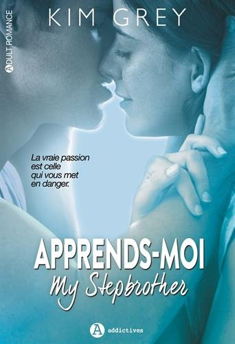 Apprends-moi. My stepbrother