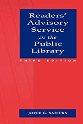 Readers' Advisory Service in the Public Library by Joyce G. Saricks (2005-05-01)