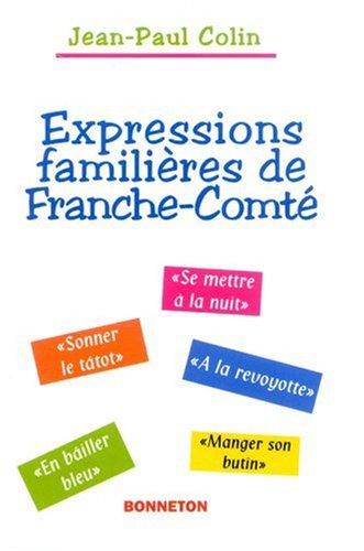 Expressions familières de Franche-Comté