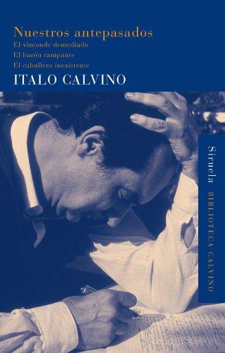 Nuestros antepasados (Biblioteca Calvino) por Italo Calvino