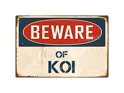 Zhaoshoping Yard Zaun Garage Deko Schild Beware of the Koi Sicherheit Schild Post Geschenk