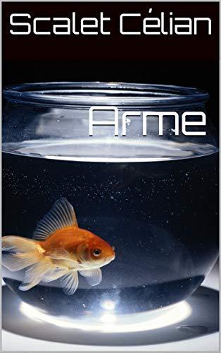 Couverture du livre Arme (1)