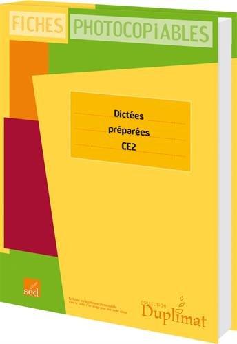 Dictées préparées CE2 : Fiches photocopiables