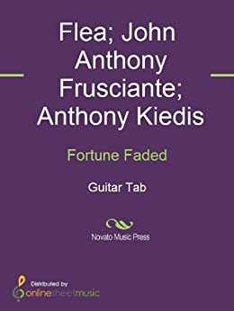 Fortune Faded von [Anthony Kiedis, Flea, John Anthony Frusciante, Red Hot Chili Peppers]