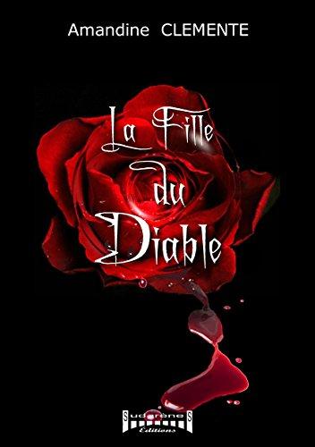La fille du diable: Thriller noir par Amandine Clemente